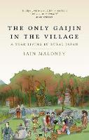 The Only Gaijin in the Village (Paperback)