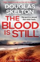 The Blood is Still: A Rebecca Connolly Thriller (Paperback)