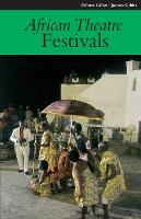 African Theatre 11: Festivals - African Theatre (Paperback)