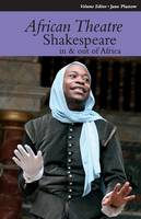 African Theatre 12: Shakespeare in and out of Africa - African Theatre (Paperback)