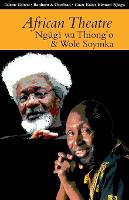 African Theatre 13: Ngugi wa Thiong'o and Wole Soyinka - African Theatre (Paperback)