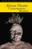 African Theatre 14: Contemporary Women - African Theatre (Paperback)