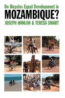 Do Bicycles Equal Development in Mozambique? (Paperback)