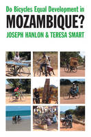 Do Bicycles Equal Development in Mozambique? (Hardback)