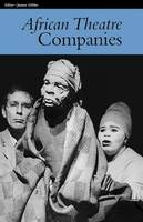 African Theatre 7: Companies - African Theatre (Paperback)