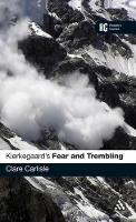 Kierkegaard's 'Fear and Trembling': A Reader's Guide - Reader's Guides (Hardback)