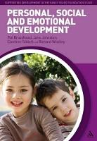 Personal, Social and Emotional Development - Supporting Development in the Early Years Foundation Stage (Paperback)