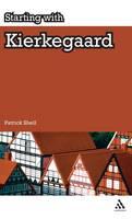Starting with Kierkegaard - Starting with... (Hardback)