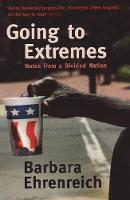 Going To Extremes: Notes from a Divided Nation (Paperback)
