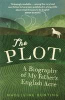 The Plot: A Biography of My Father's English Acre (Paperback)