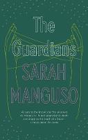 The Guardians: An Elegy (Paperback)