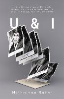U & I: A True Story (Paperback)