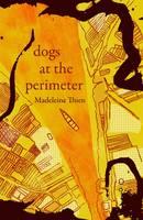 Dogs at the Perimeter (Hardback)