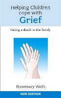 Helping Children Cope with Grief: Facing A Death In The Family (Paperback)