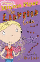 Minnie Piper: The Ladybird Code - Starring Minnie Piper (Paperback)