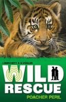 Poacher Peril - Wild Rescue Bk. 1 (Paperback)