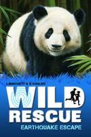 Earthquake Escape - Wild Rescue Bk. 2 (Paperback)