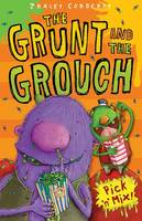 Pick 'n' Mix - The Grunt and the Grouch Bk. 1 (Paperback)
