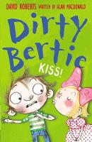 Kiss! - Dirty Bertie 13 (Paperback)