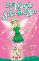 The Enchanted Forest Mystery - The Magic Secrets Box 3 (Paperback)