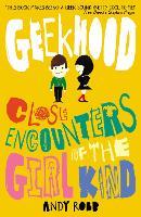 Close Encounters of the Girl Kind - Geekhood 1 (Paperback)