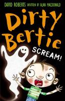 Scream! - Dirty Bertie 18 (Paperback)