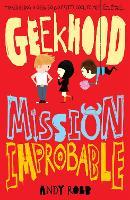 Geekhood: Mission Improbable - Geekhood 2 (Paperback)