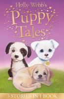 Holly Webb's Puppy Tales: Alfie all Alone, Sam the Stolen Puppy, Max the Missing Puppy - Holly Webb Animal Stories (Paperback)