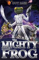 The Mighty Frog - The Legend of Frog 3 (Paperback)