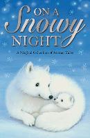 On a Snowy Night - Animal Anthologies (Paperback)