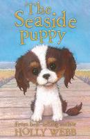 The Seaside Puppy - Holly Webb Animal Stories 33 (Paperback)