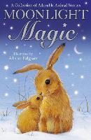 Moonlight Magic - Animal Anthologies (Paperback)