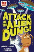 Attack of the Alien Dung! - Pet Defenders 1 (Paperback)
