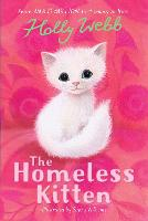 The Homeless Kitten - Holly Webb Animal Stories 36 (Paperback)