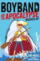 Boyband of the Apocalypse: Washed Up - Boyband of the Apocalypse 2 (Paperback)
