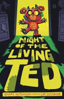 Night of the Living Ted - Night of the Living Ted 1 (Paperback)