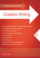 A Straightforward Guide To Creative Writing (Paperback)