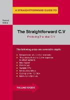 The Straightforward C.v.: Producing the Ideal C.V. (Paperback)
