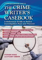 The Crime Writers Casebook: A Straightforward Guide (Paperback)