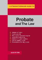 A Straightforward Guide To The Probate And The Law