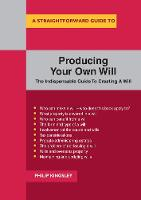 A Straightforward Guide To Producing Your Own Will