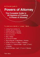 An Emerald Guide To Powers Of Attorney: Revised Edition 2018 (Paperback)
