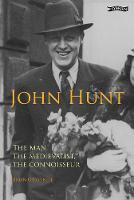 John Hunt: The Man, The Medievalist, The Connoisseur (Hardback)