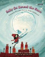 Sally Go Round The Stars: Favourite Rhymes from an Irish Childhood (Hardback)
