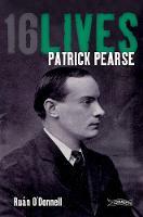 Patrick Pearse: 16Lives - 16Lives (Paperback)