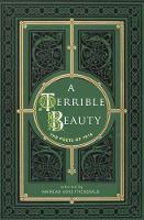 A Terrible Beauty: Poetry of 1916 (Hardback)