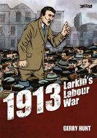 1913 - Larkin's Labour War