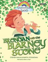 Brendan and the Blarney Stone - Tales from Leprechaun Land (Paperback)