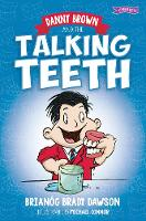 Danny Brown and the Talking Teeth - Danny Brown (Paperback)