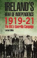 Ireland's War of Independence 1919-21